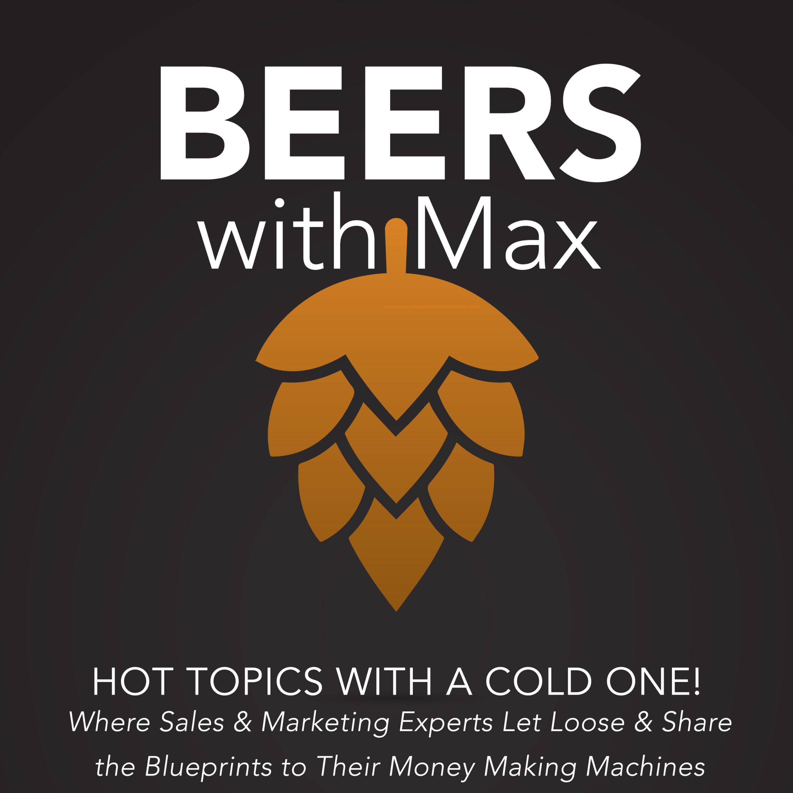 Beers with Max, Episode 83: Looking at the Long Game