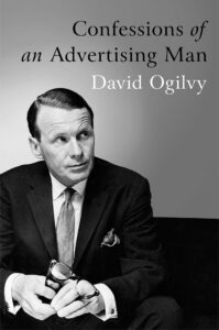 confessions of an advertising man david ogilvy